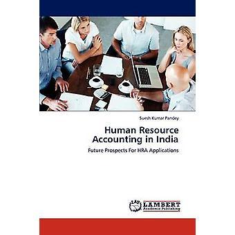 Human Resource Accounting in Indien von Pandey & Suesh Kumar
