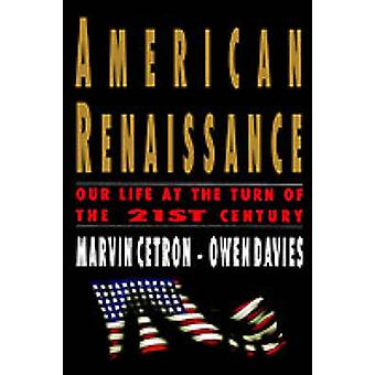 American Renaissance - Our Life at the Turn of the 21st Century by Mar