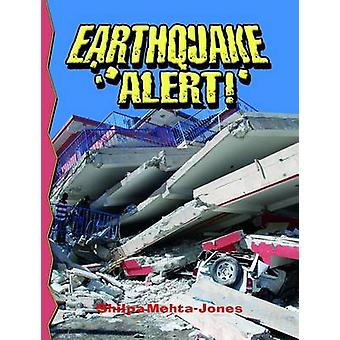 Earthquake Alert! (2nd Revised edition) by Shilpa Mehta-Jones - 97807