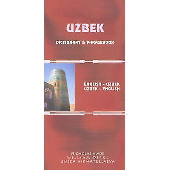 Uzbek-English/English-Uzbek Dictionary and Phrasebook by Nicholas Awd