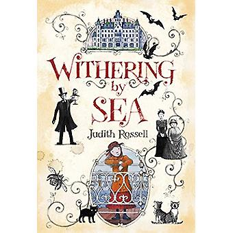 Withering-By-Sea by Judith Rossell - 9781481443685 Book