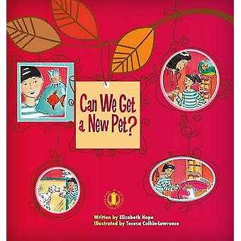 Can We Get a New Pet? by Elizabeth Hope - 9781776500291 Book