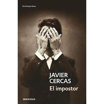 El Impostor by Javier Cercas - 9788490627501 Book