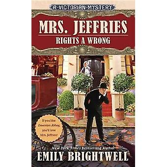 Mrs. Jeffries Rights a Wrong by Emily Brightwell - 9780399584206 Book
