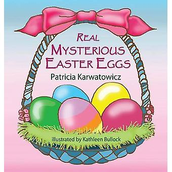 Real Mysterious Easter Eggs by Karwatowicz & Patricia