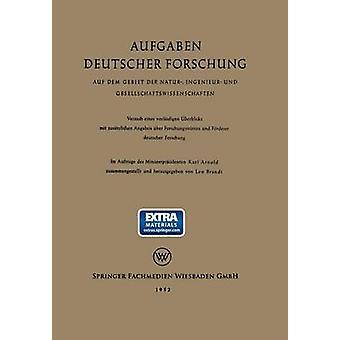 Aufgaben Deutscher Forschung Auf Dem Gebiet Der Natur Ingenieur Und Gesellschaftswissenschaften by Brandt & Leo