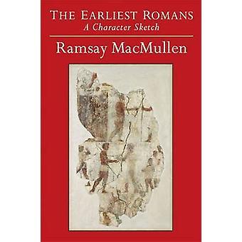 De tidligste romerne - en tegnet skitse af Ramsay MacMullen - 9780472