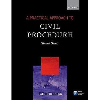 Een praktische benadering van civiele procedure door Sime & Prof. Stuart Barrister en directeur van de BPTC & The City Law School & City & University of London