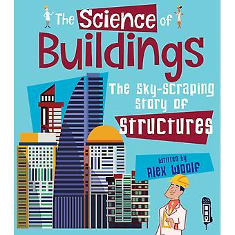 Science of Buildings by Alex Woolf