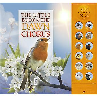 Little Book of the Dawn Chorus by Andrea Pinnington