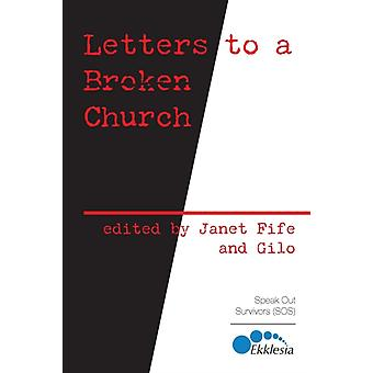 Letters to a Broken Church by Fife & Janet