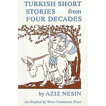 Turkish Short Stories from Four Decades by Lois Mitler - Azis Nesin -