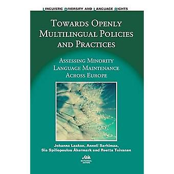 Towards Openly Multilingual Policies and Practices by Laakso & JohannaSarhimaa & AnneliSpiliopoulou Akermark & SiaToivanen & Reetta