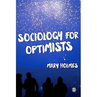 Sociologia para Otimistas por Mary Holmes