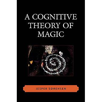 Cognitive Theory of Magic by Sorensen & Jesper