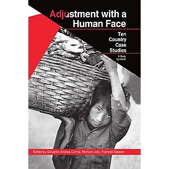 Adjustment with a Human Face Volume 2 Country Case Studies by Cornia