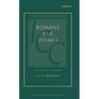 Romans by Cranfield & C. E. B.