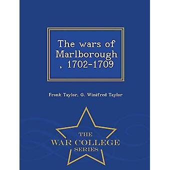 The wars of Marlborough 17021709  War College Series by Taylor & Frank