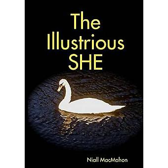 The Ilustrious SHE by MacMahon & Niall