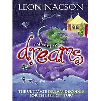 A Stream of Dreams by Nacson & Leon