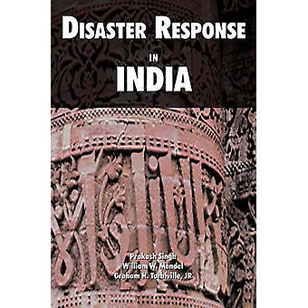 Disaster Response in India by Singh & Prakash