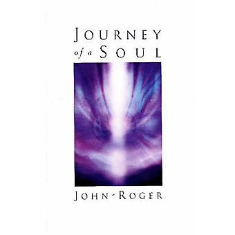 Journey of a Soul by JohnRoger