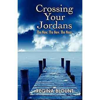 Crossing Your Jordans by Blount & Regina