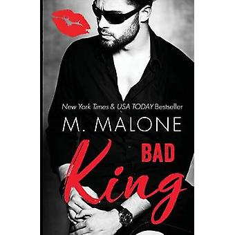 Bad King by M. & Malone