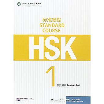 HSK Standard Course 1 - Teacher's Book by Liping Liang - 978756193999