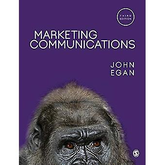 Marketing Communications by John Egan - 9781526446893 Book