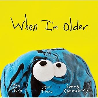 When I'm Older by Neil Flory - 9781760634896 Book