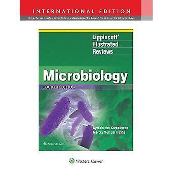 Lippincott (R) Illustrated Reviews - Microbiology by Cynthia Nau Corne
