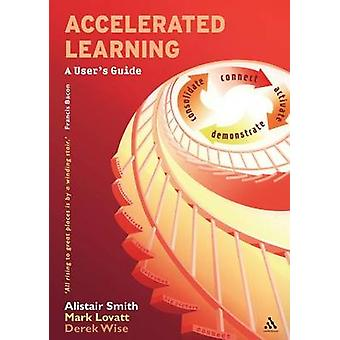 Accelerated Learning - A User's Guide by Alistair Smith - 978185539150
