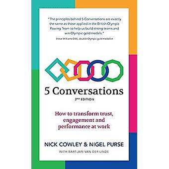5 Conversations - How to transform trust - engagement and performance