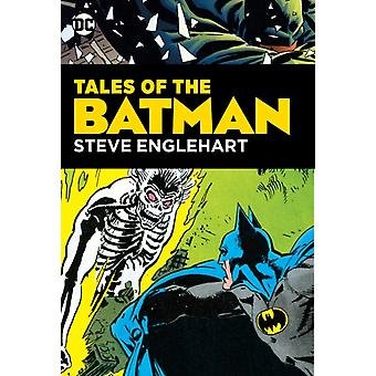 Tales of the Batman Steve Englehart door Steve Englehart
