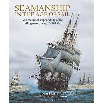 Seamanship in the Age of Sail by John Harland