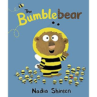 The Bumblebear by Nadia Shireen - 9780857552112 Book