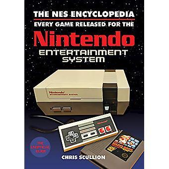 The NES Enciclopédia - Todos os Jogos Lançados para o Nintendo Entertainm