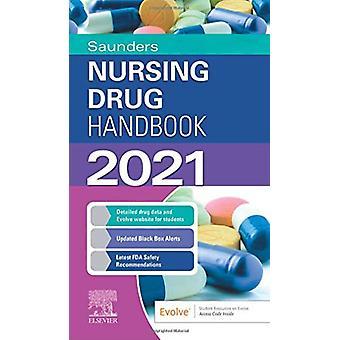 Saunders Nursing Drug Handbook 2021 by Robert J. Kizior - 97803237572