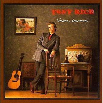 Tony Rice - importación de Estados Unidos americano nativo [CD]