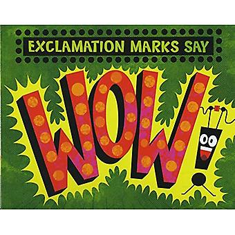 Exclamation Marks Say \