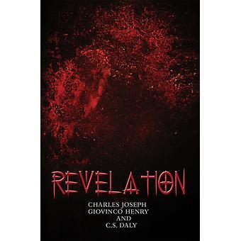 Revelation by Charles Joseph Giovinco Henry & C S Daly