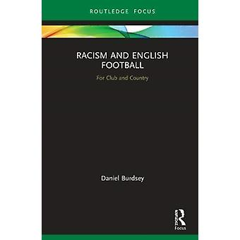 Racism and English Football by Burdsey & Daniel