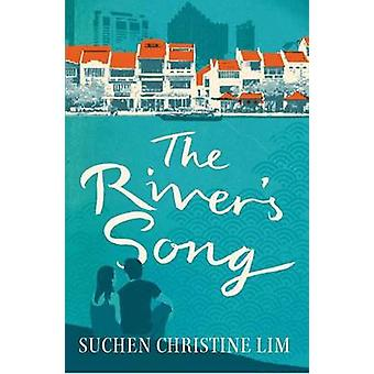 The Rivers Song by Lim & Suchen Christine