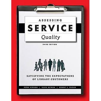Bewertung der Servicequalität - Erfüllung der Erwartungen von Library Cus