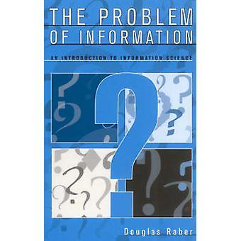 O Problema da Informação - Uma Introdução à Ciência da Informação por