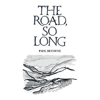 The Road - So Long by Paul Bethune - 9780993636738 Book