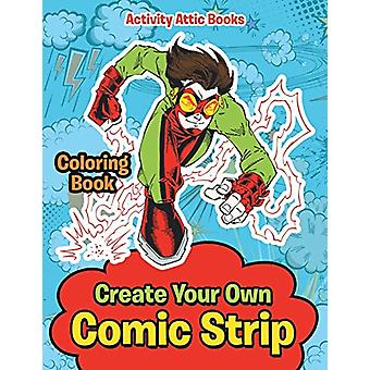 Create Your Own Comic Strip Coloring Book by Activity Attic Books - 9