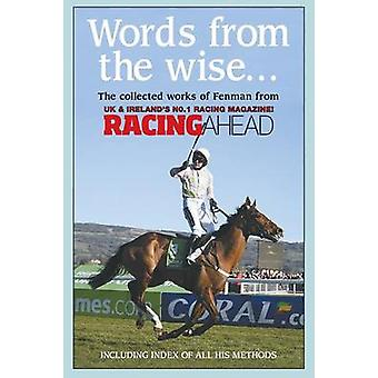 Words from the Wise by  -Fenman - - Michael Heatley - 9781782812869 Book