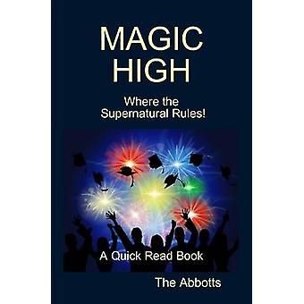 Magic High Where the Supernatural Rules Een snel gelezen boek van The Abbotts